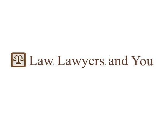 Law, Lawyers And You