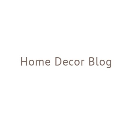 Home Decor Blog